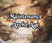 Planning de la maintenance d'ArcheAge - du 8 au 12 septembre