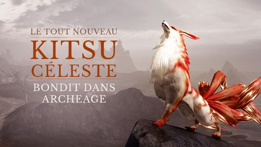 Nouvelle monture Kitsu céleste sur ArcheAge !