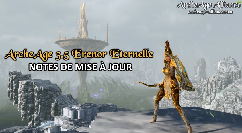 Mise à jour ArcheAge 3.5 Erenor Eternelle - patch note