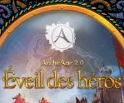 ArcheAge 2.0 Éveil des héros - tout ce que vous devez savoir !
